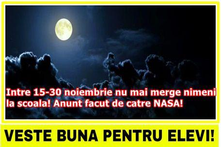 Intre 15-30 noiembrie nu mai merge nimeni la scoala! Anunt facut de catre NASA!