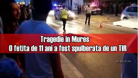 Tragedie in Mures. O fetita de 11 ani a fost spulberata de un TIR