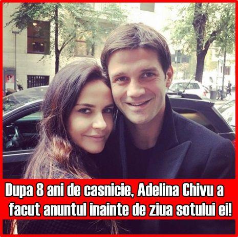 Dupa 8 ani de casnicie, Adelina Chivu a facut anuntul inainte de ziua sotului ei!