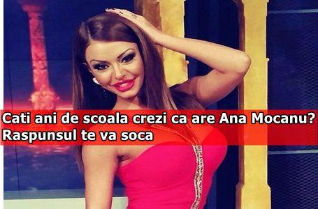 Cati ani de scoala crezi ca are Ana Mocanu? Raspunsul te va soca