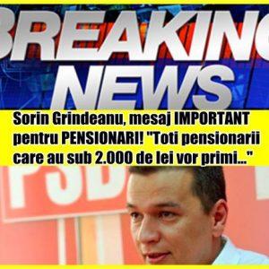 """Sorin Grindeanu, mesaj IMPORTANT pentru PENSIONARI! """"Toti pensionarii care au sub 2.000 de lei vor primi…"""""""