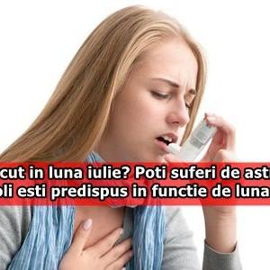 Esti nascut in luna iulie? Poti suferi de astm. La ce boli esti predispus in functie de luna nasterii