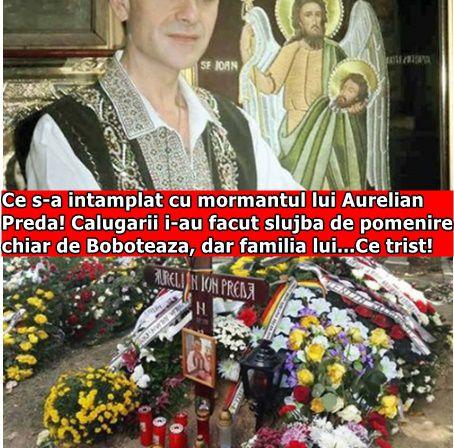 Ce s-a intamplat cu mormantul lui Aurelian Preda! Calugarii i-au facut slujba de pomenire chiar de Boboteaza, dar familia lui…Ce trist!