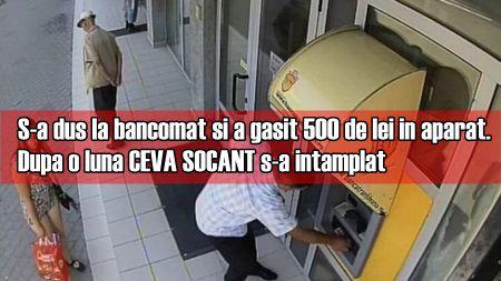 S-a dus la bancomat si a gasit 500 de lei in aparat