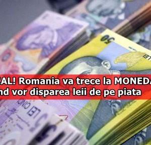 E OFICIAL! Romania va trece la MONEDA EURO. Iata cand vor disparea leii de pe piata