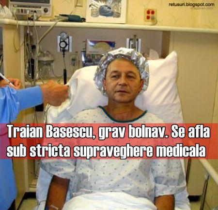 Traian Basescu, grav bolnav. Se afla sub stricta supraveghere medicala