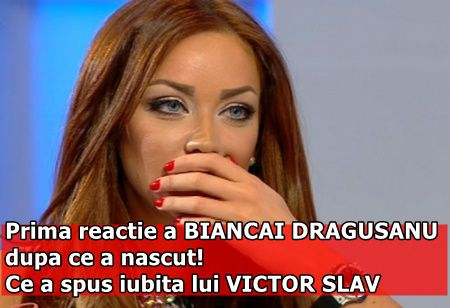 Prima reactie a BIANCAI DRAGUSANU dupa ce a nascut! Ce a spus iubita lui VICTOR SLAV