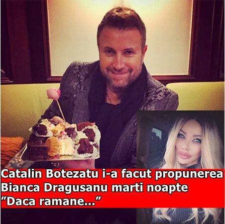 "Catalin Botezatu i-a facut propunerea Bianca Dragusanu marti noapte ""Daca ramane…"""