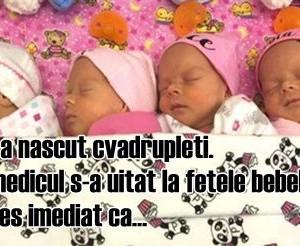 Mama a nascut cvadrupleti. Apoi, medicul s-a uitat la fetele bebelusilor. A inteles imediat ca…