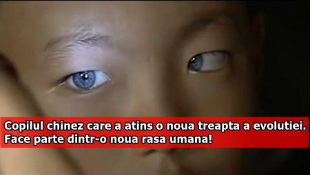 Copilul chinez care a atins o noua treapta a evolutiei. Face parte dintr-o noua rasa umana!