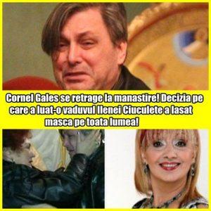 Cornel Gales se retrage la manastire! Decizia pe care a luat-o vaduvul Ilenei Ciuculete a lasat masca pe toata lumea!