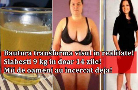 Bautura transforma visul in realitate! Slabesti 9 kg in doar 14 zile! Mii de oameni au beneficiat deja!