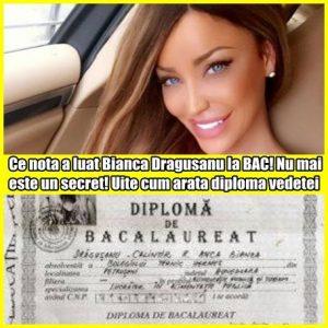 Ce nota a luat Bianca Dragusanu la BAC! Nu mai este un secret! Uite cum arata diploma vedetei