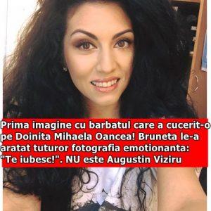 """Prima imagine cu barbatul care a cucerit-o pe Doinita Mihaela Oancea! Bruneta le-a aratat tuturor fotografia emotionanta: """"Te iubesc!"""" NU este Augustin Viziru"""