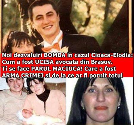 Noi dezvaluiri BOMBA in cazul Cioaca-Elodia: Cum a fost UCISA avocata din Brasov. Ti se face PARUL MACIUCA! Care a fost ARMA CRIMEI si de la ce ar fi pornit totul