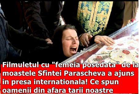 """Filmuletul cu """"femeia posedata"""" de la moastele Sfintei Parascheva a ajuns in presa internationala! Ce spun oamenii din afara tarii noastre"""