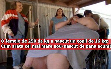 O femeie de 250 de kg a nascut un copil de 16 kg: Cum arata cel mai mare nou-nascut de pana acum!