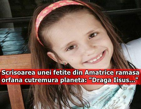 "Scrisoarea unei fetite din Amatrice ramasa orfana cutremura planeta: ""Draga Iisus…"""