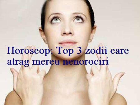 Horoscop: Top 3 semne zodiacale care atrag mereu nenorociri