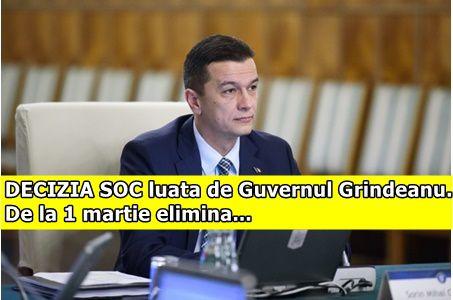 DECIZIA SOC luata de Guvernul Grindeanu. De la 1 martie elimina…
