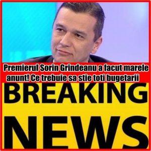 Premierul Sorin Grindeanu a facut marele anunt! Ce trebuie sa stie toti bugetarii