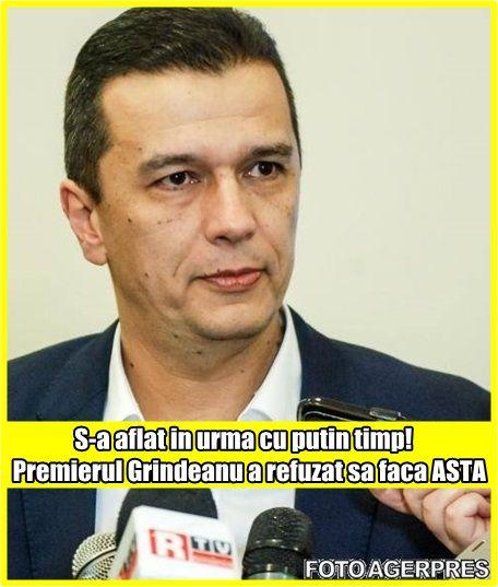 S-a aflat in urma cu putin timp! Premierul Grindeanu a refuzat sa faca ASTA