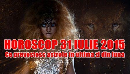 Horoscop Vineri 31 iulie 2015