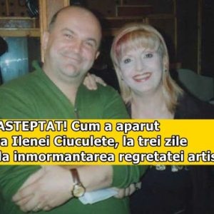 NEASTEPTAT! Cum a aparut nora Ilenei Ciuculete, la trei zile de la inmormantarea regretatei artiste!