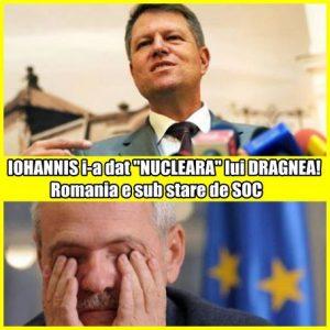 "IOHANNIS i-a dat ""NUCLEARA"" lui DRAGNEA! Romania e sub stare de SOC"