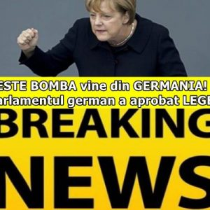 VESTE BOMBA vine din GERMANIA! Parlamentul german a aprobat LEGEA