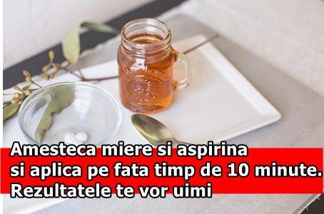 Amesteca miere si aspirina si aplica pe fata timp de 10 minute. Rezultatele te vor uimi