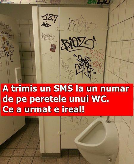 A trimis un SMS la un numar de pe peretele unui WC. Ce a urmat e ireal!