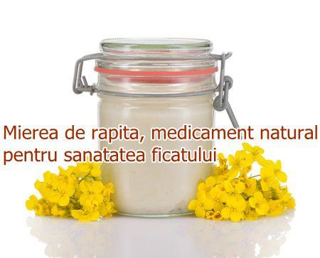 Mierea de rapita, medicament natural pentru sanatatea ficatului
