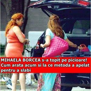 MIHAELA BORCEA s-a topit pe picioare! Cum arata acum si la ce metoda a apelat pentru a slabi