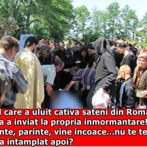 """Cazul care a uluit cativa sateni din Romania! O fata a inviat la propria inmormantare! """"Parinte, parinte, vine incoace…nu te teme"""" Ce s-a intamplat apoi?"""