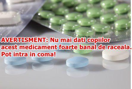 AVERTISMENT: Nu mai dati copiilor acest medicament foarte banal de raceala. Pot intra in coma!