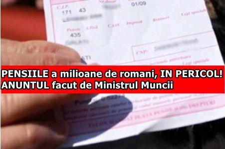 PENSIILE a milioane de romani, IN PERICOL! ANUNTUL facut de Ministrul Muncii