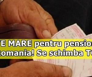 VESTE MARE pentru pensionarii din Romania! Se schimba TOTUL