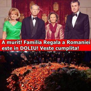A murit! Familia Regala a Romaniei este in DOLIU! Veste cumplita!