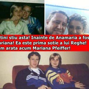 Putini stiu asta! Inainte de Anamaria a fost…Mariana! Ea este prima sotie a lui Reghe! Cum arata acum Mariana Pfeiffer!