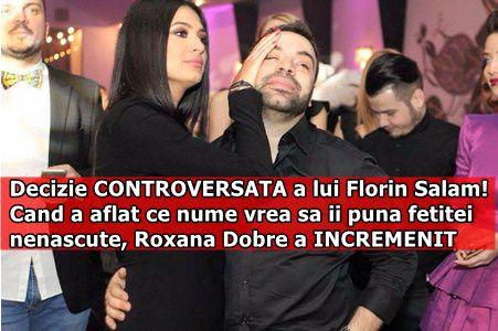 Decizie CONTROVERSATA a lui Florin Salam! Cand a aflat ce nume vrea sa ii puna fetitei nenascute, Roxana Dobre a INCREMENIT