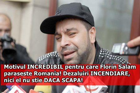 Motivul INCREDIBIL pentru care Florin Salam paraseste Romania! Dezaluiri INCENDIARE, nici el nu stie DACA SCAPA!