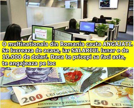 O multinationala din Romania cauta ANGAJATI. Se lucreaza de acasa, iar SALARIUL lunar e de 10.000 de dolari. Daca te pricepi sa faci asta, te angajeaza pe loc
