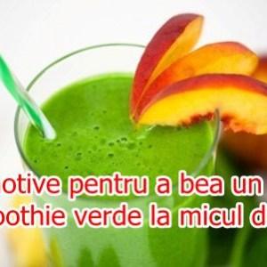 5 motive pentru a bea un smoothie verde la micul dejun
