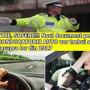 ATENTIE, SOFERI!!! Noul document pe care toti CONDUCATORII AUTO vor trebui sa il aiba asupra lor din 2017