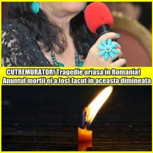 CUTREMURATOR! Tragedie uriasa in Romania! Anuntul mortii ei a fost facut in aceasta dimineata
