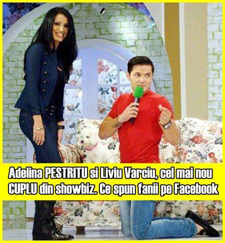Adelina PESTRITU si Liviu Varciu, cel mai nou CUPLU din showbiz